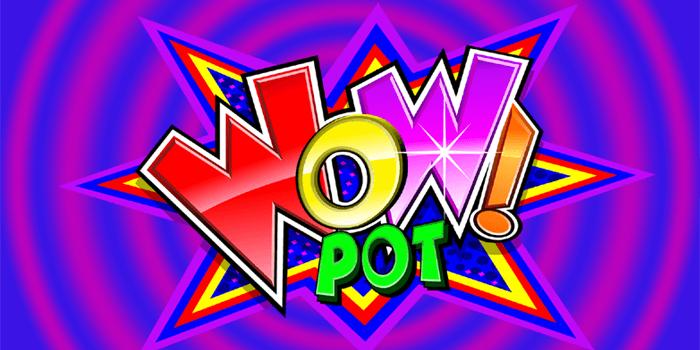 Wow Pot: A wow pokie